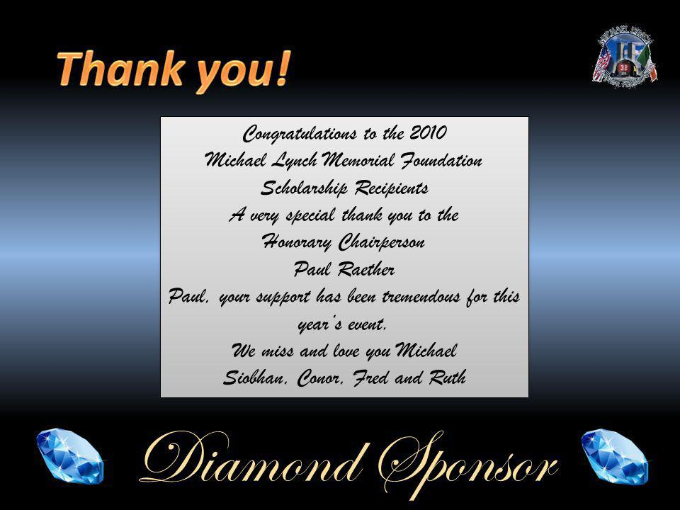 Congratulations to the 2010 Michael Lynch Memorial Foundation