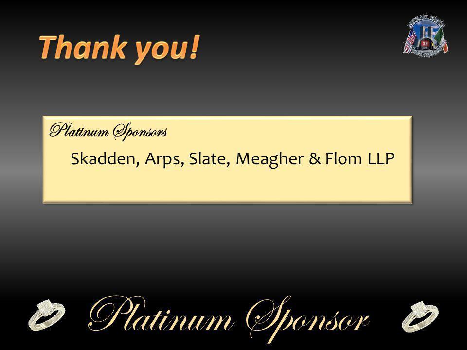 Platinum Sponsors Skadden, Arps, Slate, Meagher & Flom LLP