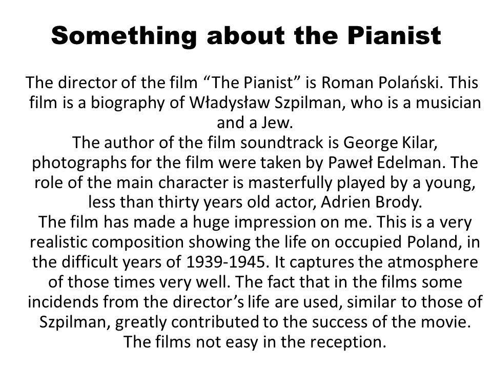 Something about the Pianist