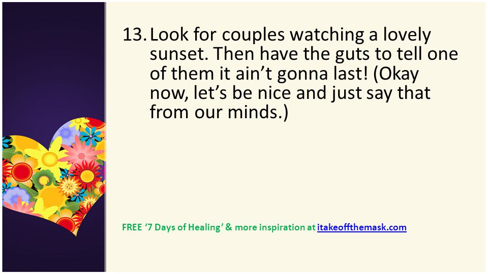 Look for couples watching a lovely sunset