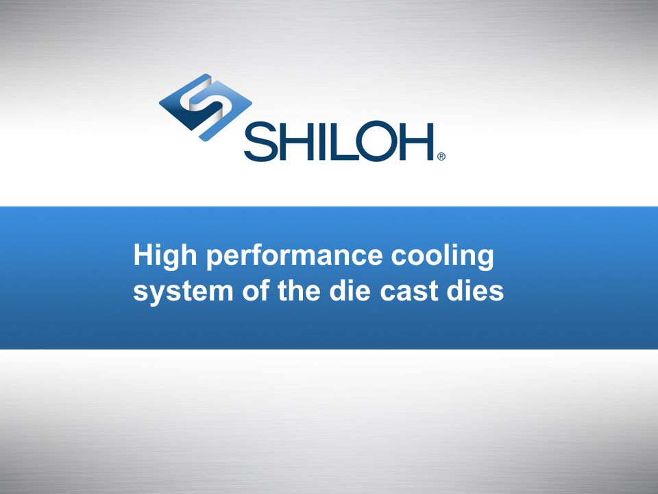 High performance cooling system of the die cast dies