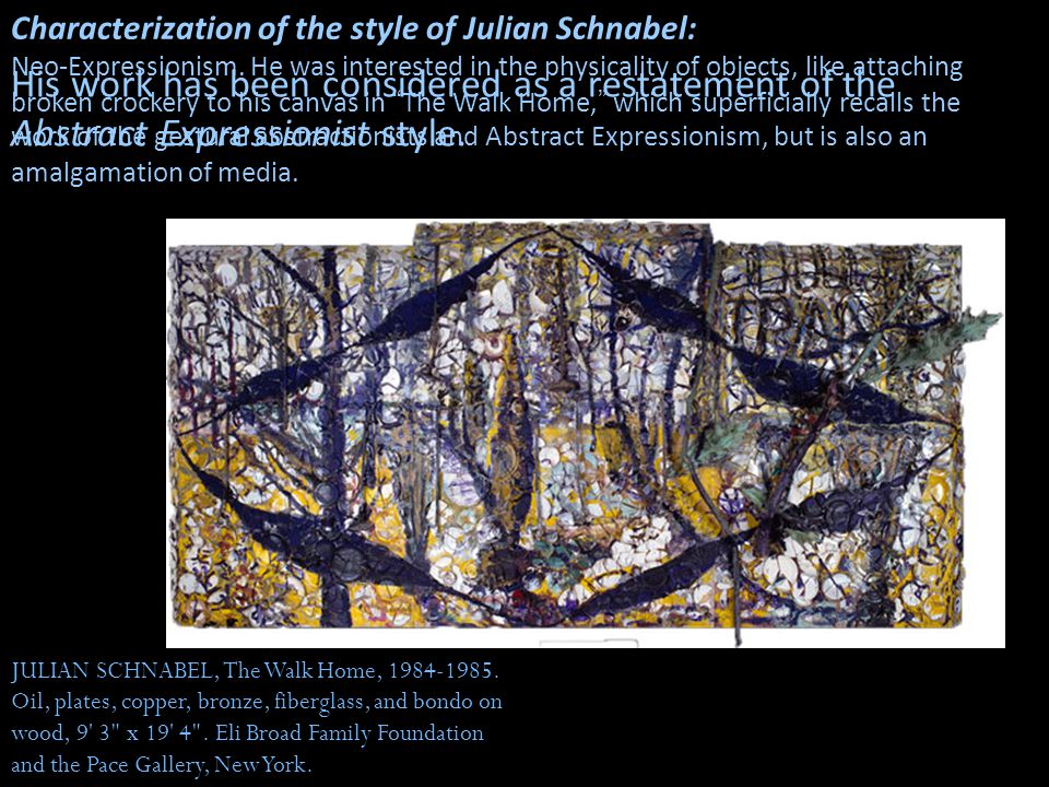 Characterization of the style of Julian Schnabel: