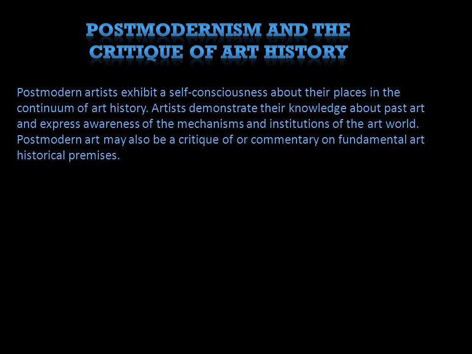 Postmodernism and the Critique of Art History