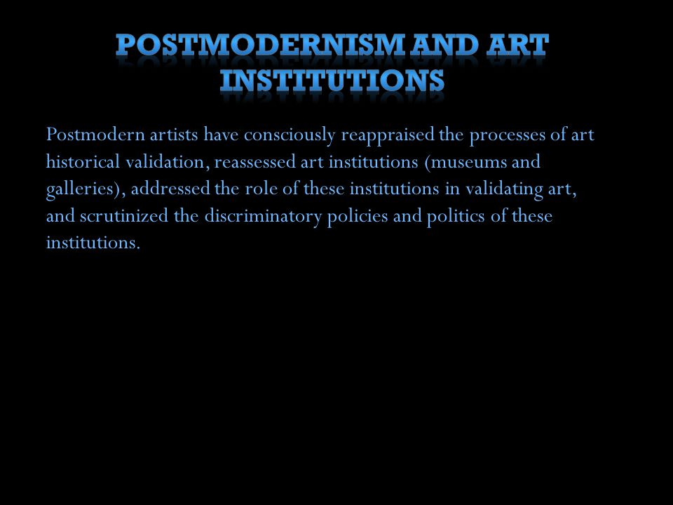 Postmodernism and Art Institutions