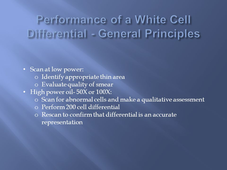 Performance of a White Cell Differential - General Principles