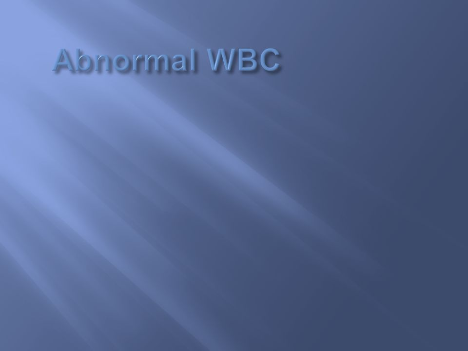 Abnormal WBC