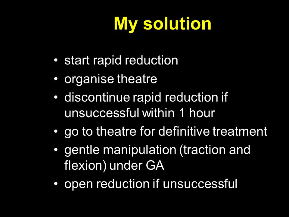My solution start rapid reduction organise theatre