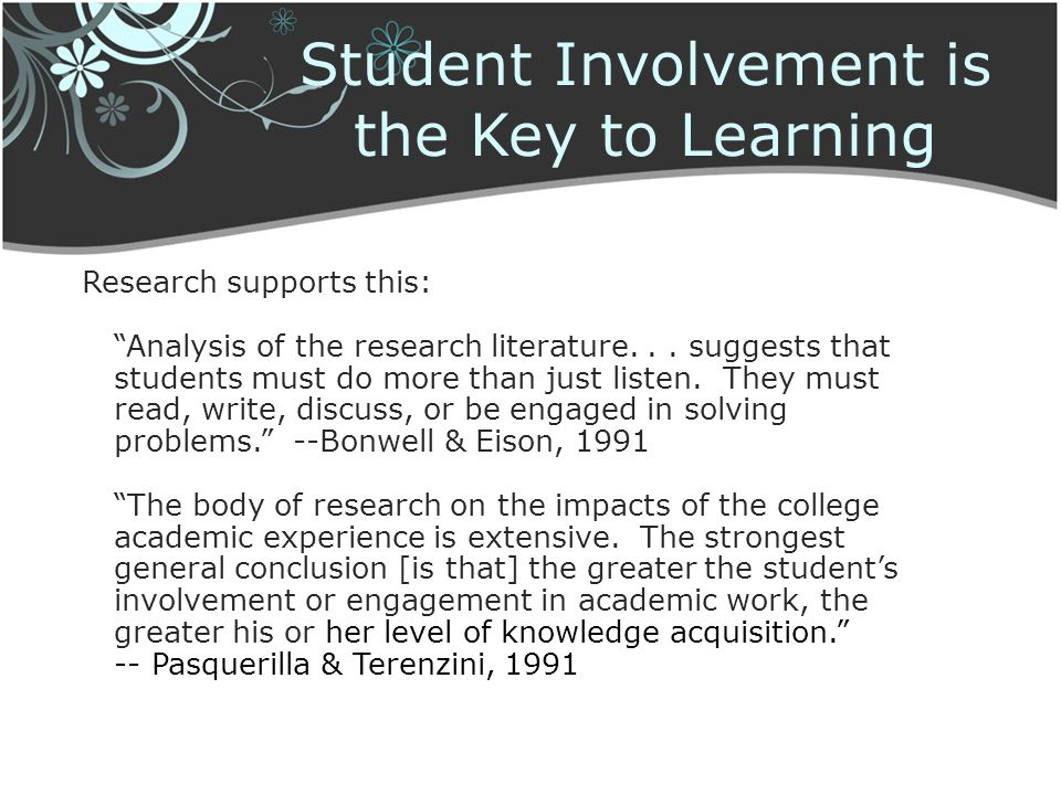 Student Involvement is the Key to Learning
