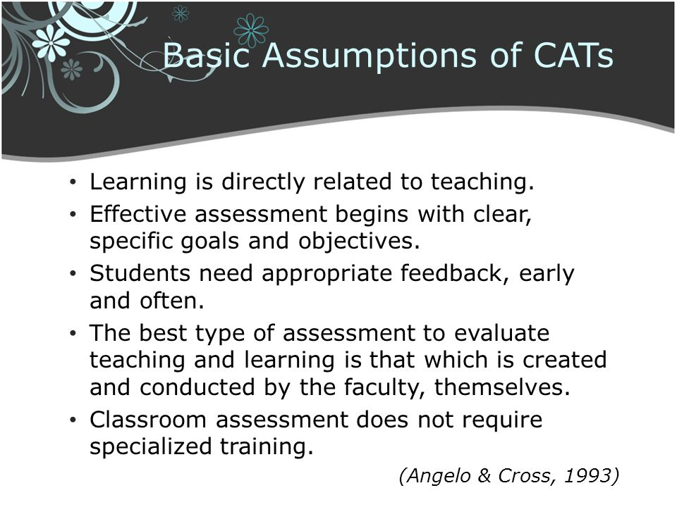 Basic Assumptions of CATs