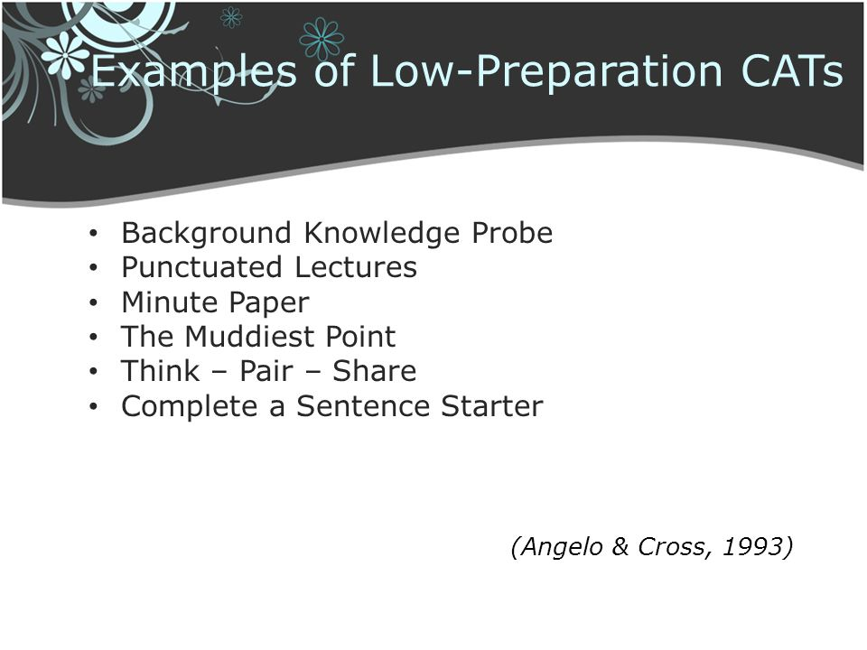 Examples of Low-Preparation CATs