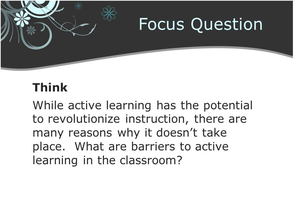 Focus Question Think.