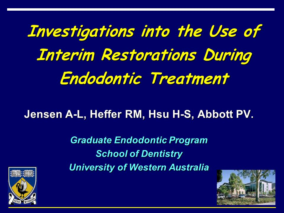 Investigations into the Use of Interim Restorations During Endodontic Treatment