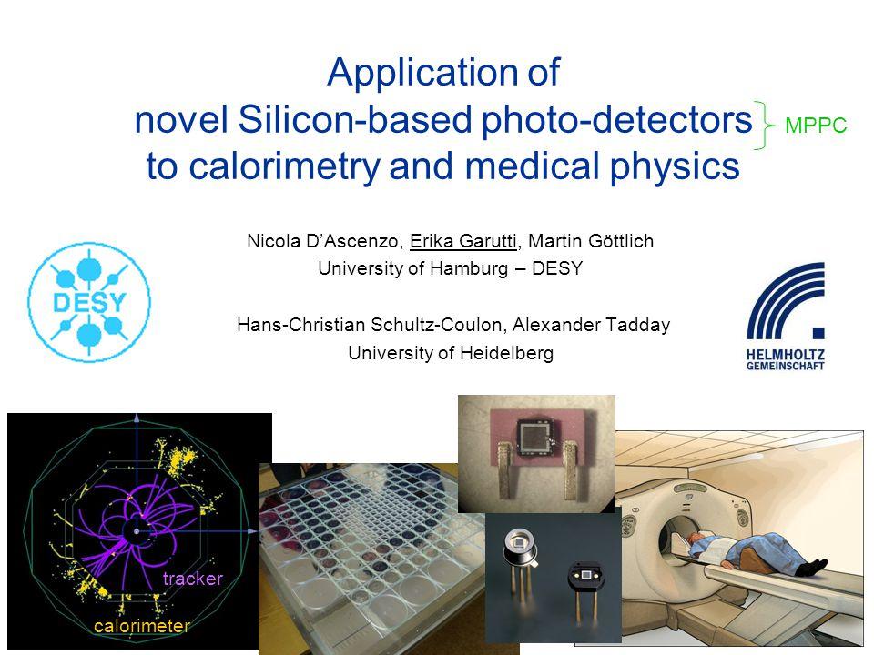 Application of novel Silicon-based photo-detectors to calorimetry and medical physics