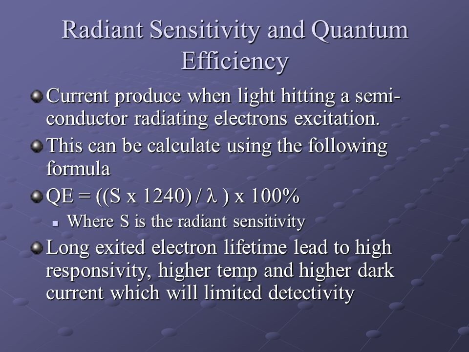 Radiant Sensitivity and Quantum Efficiency