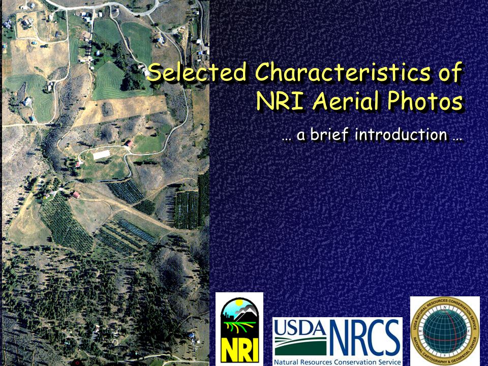Selected Characteristics of NRI Aerial Photos