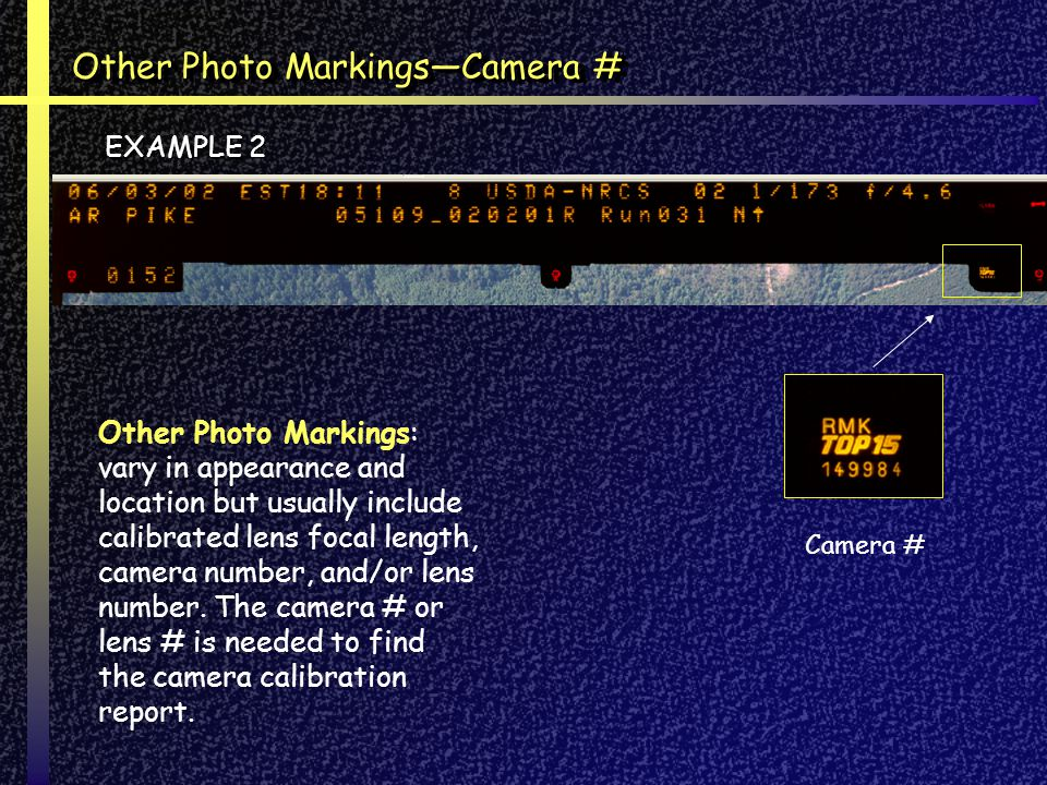 Other Photo Markings—Camera #