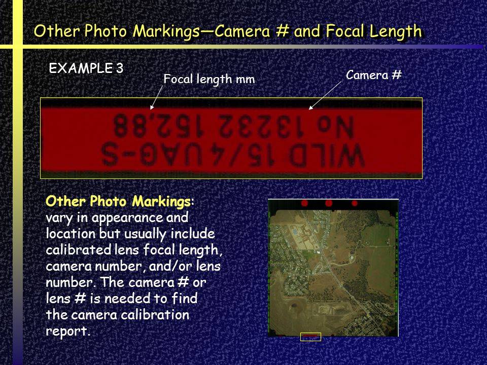 Other Photo Markings—Camera # and Focal Length