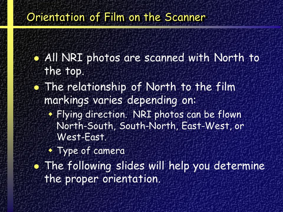 Orientation of Film on the Scanner