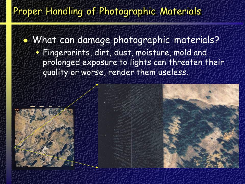 Proper Handling of Photographic Materials