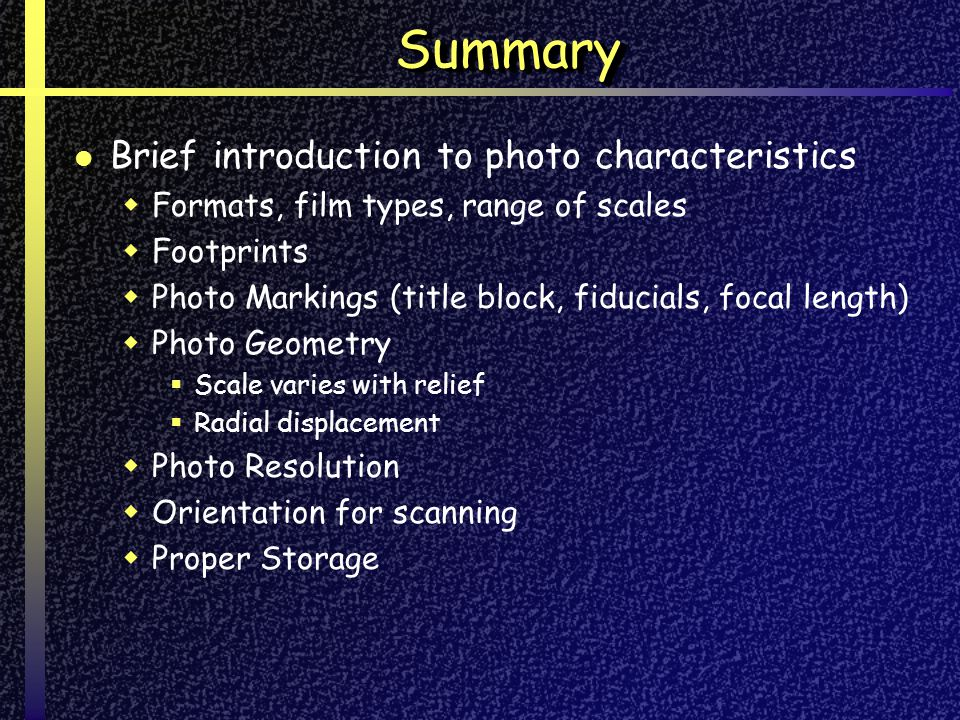 Summary Brief introduction to photo characteristics
