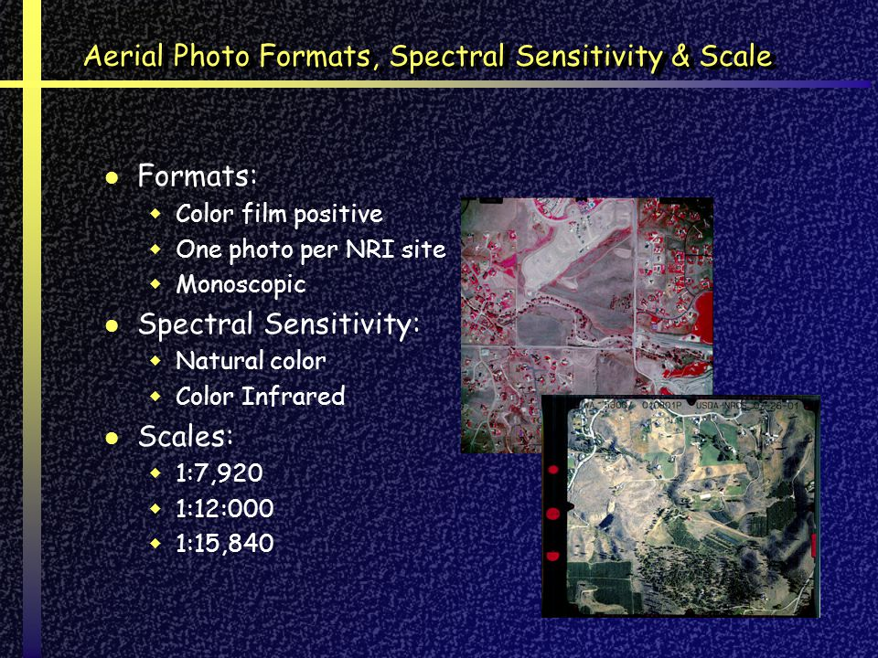 Aerial Photo Formats, Spectral Sensitivity & Scale