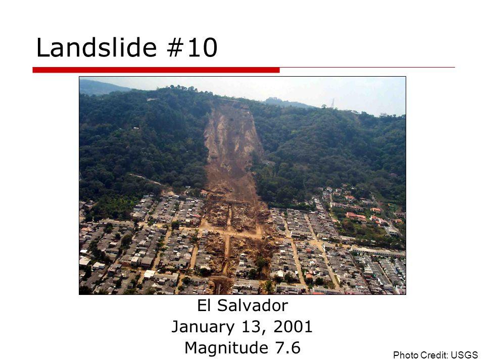 Landslide #10 El Salvador January 13, 2001 Magnitude 7.6