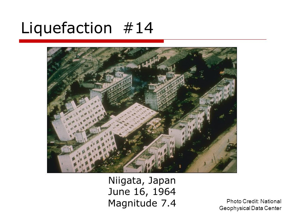 Liquefaction #14 Niigata, Japan June 16, 1964 Magnitude 7.4