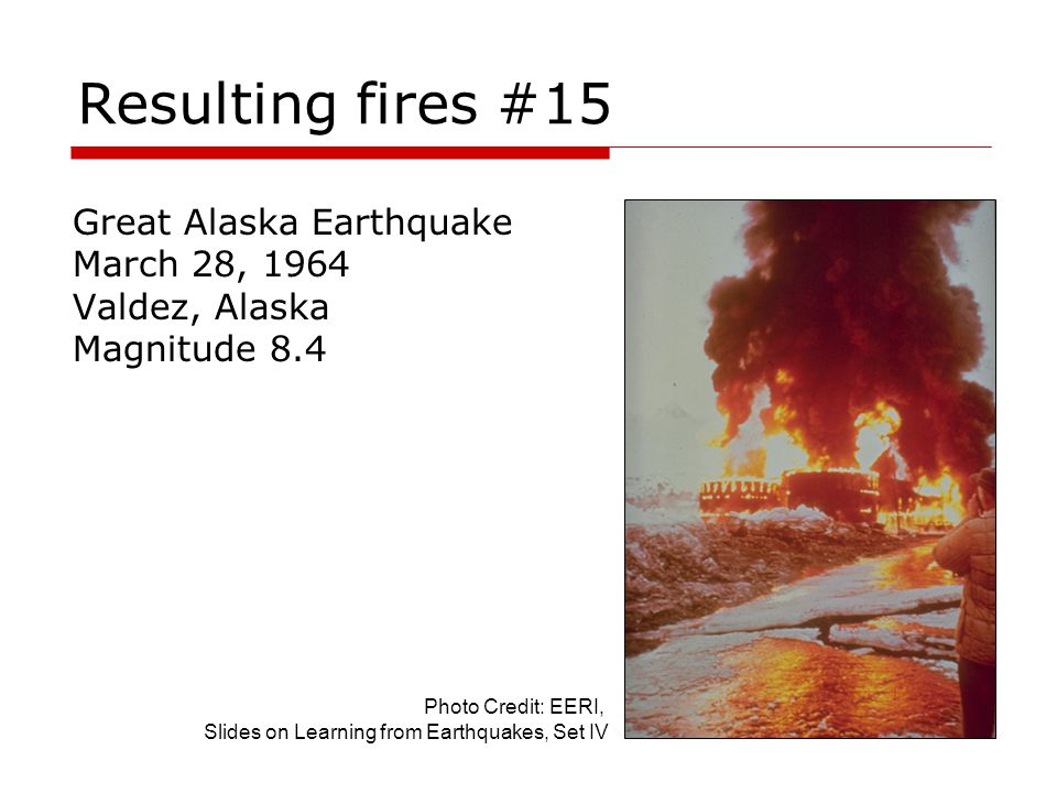 Resulting fires #15 Great Alaska Earthquake March 28, 1964