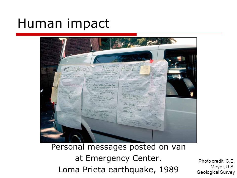 Human impact Personal messages posted on van at Emergency Center.