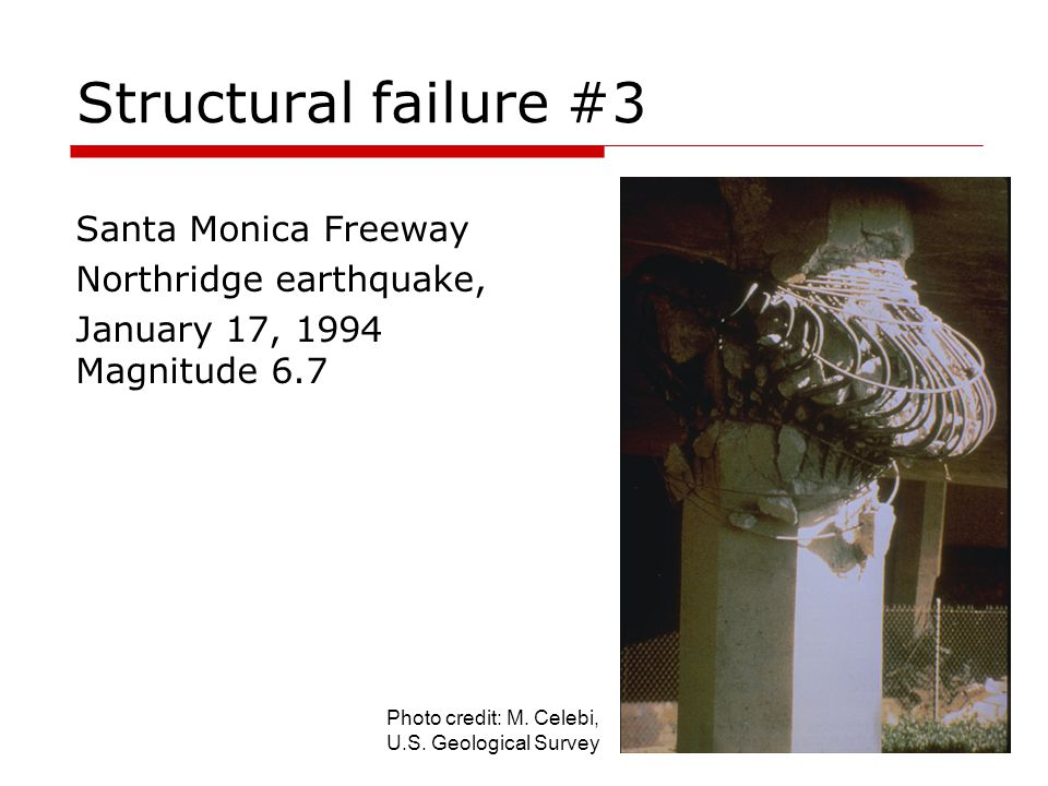 Structural failure #3 Santa Monica Freeway Northridge earthquake,