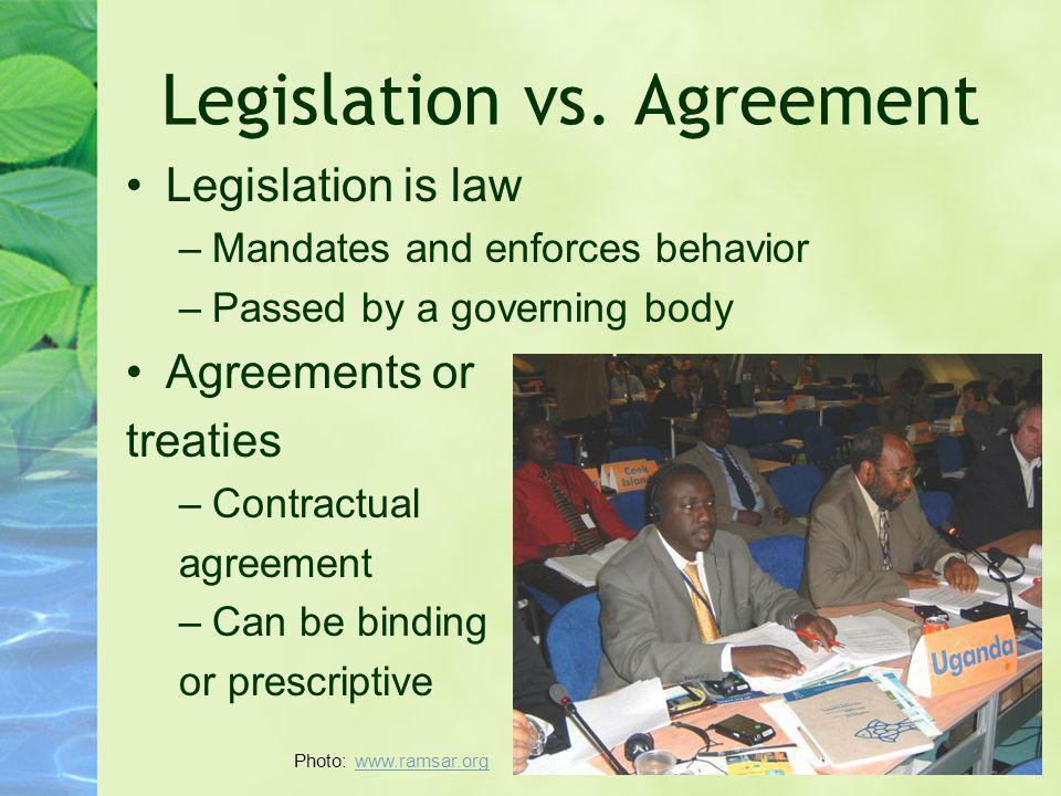 Legislation vs. Agreement