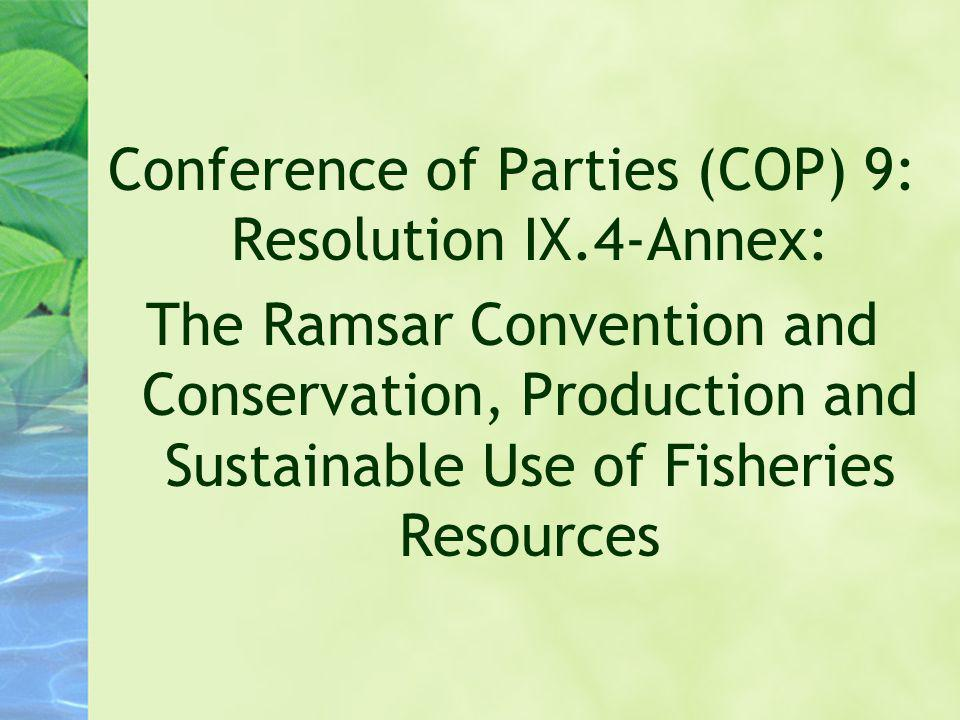 Conference of Parties (COP) 9: Resolution IX.4-Annex: