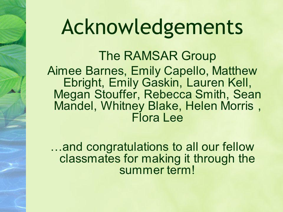 Acknowledgements The RAMSAR Group