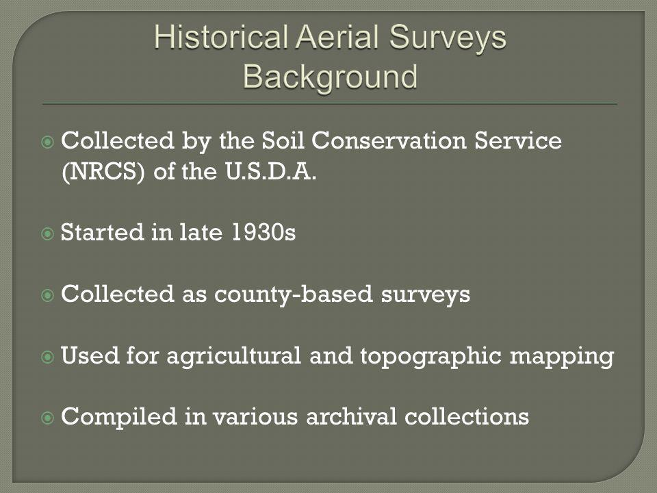 Collected by the Soil Conservation Service (NRCS) of the U.S.D.A.