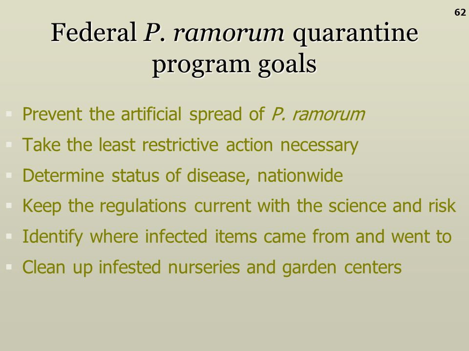 Federal P. ramorum quarantine program goals