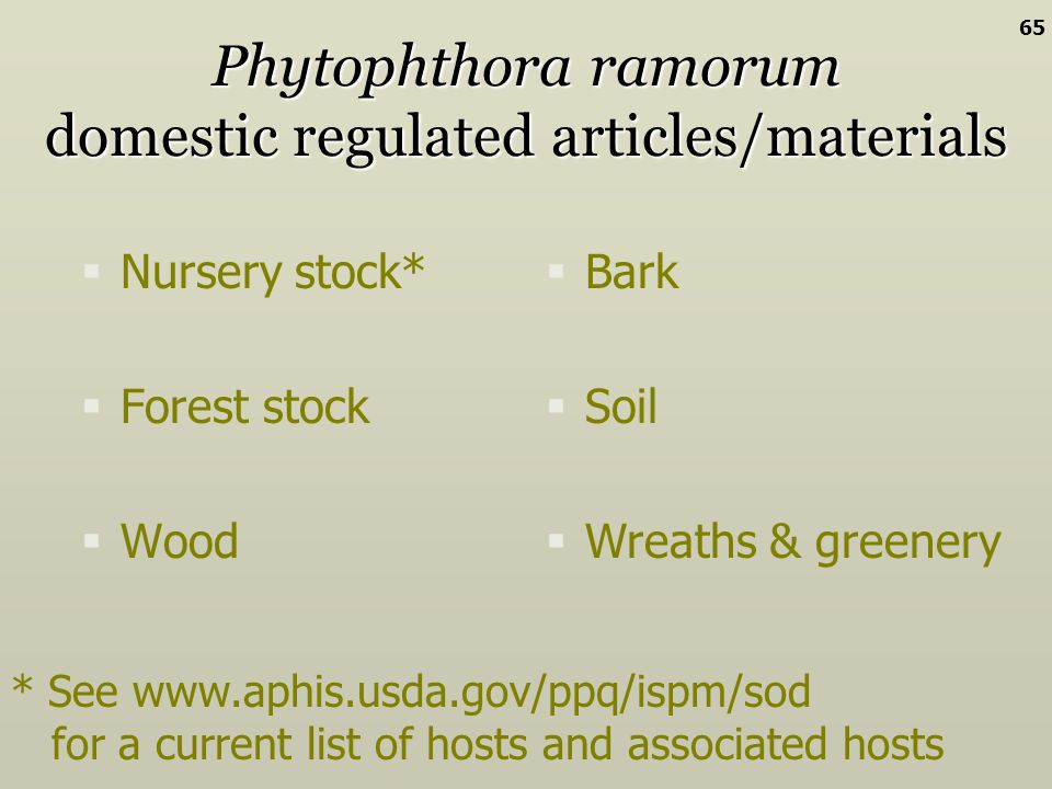 Phytophthora ramorum domestic regulated articles/materials