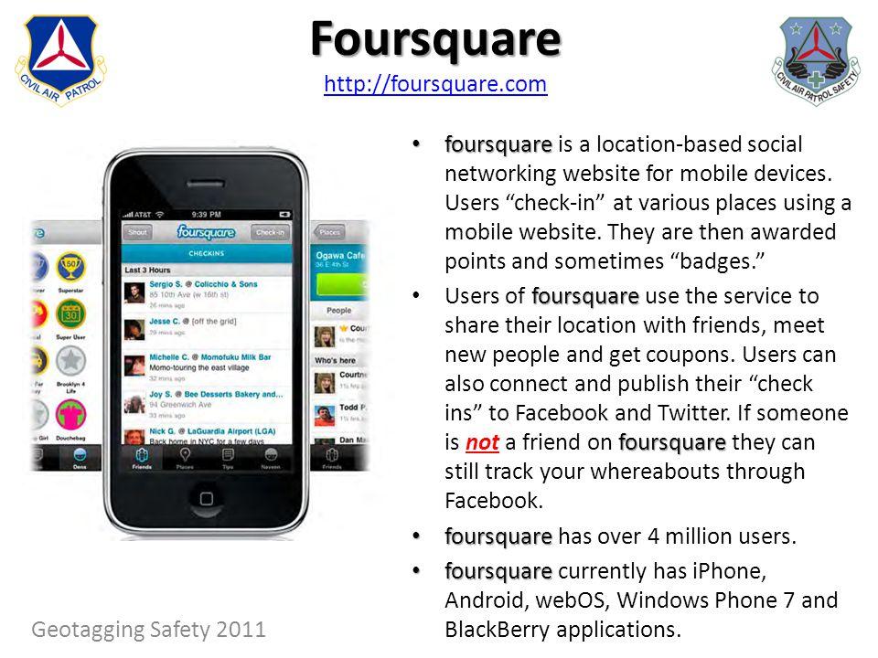 Foursquare http://foursquare.com