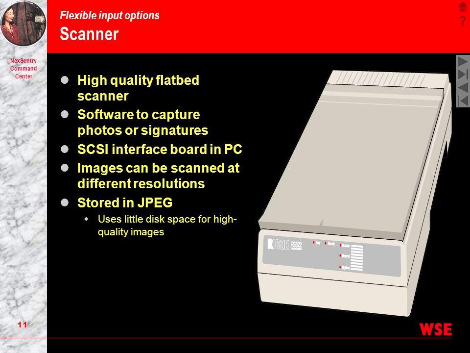Flexible input options Scanner