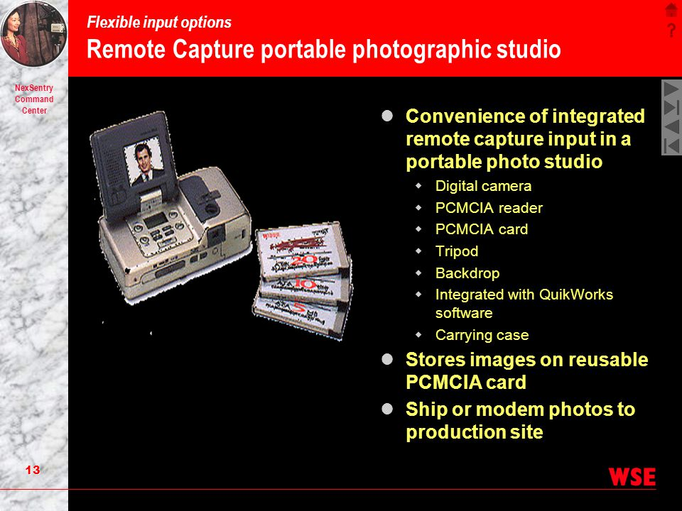 Flexible input options Remote Capture portable photographic studio