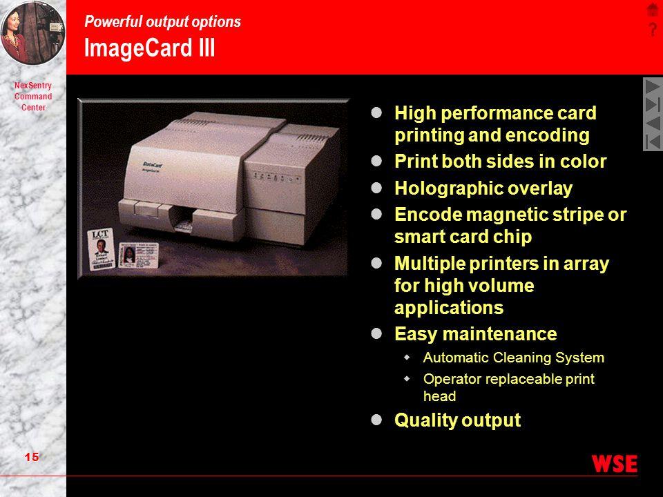 Powerful output options ImageCard III
