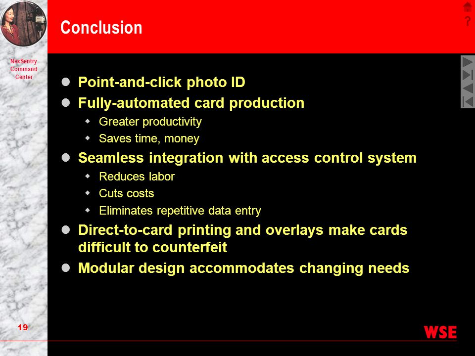 Conclusion Point-and-click photo ID Fully-automated card production