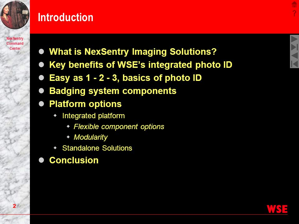 Introduction What is NexSentry Imaging Solutions