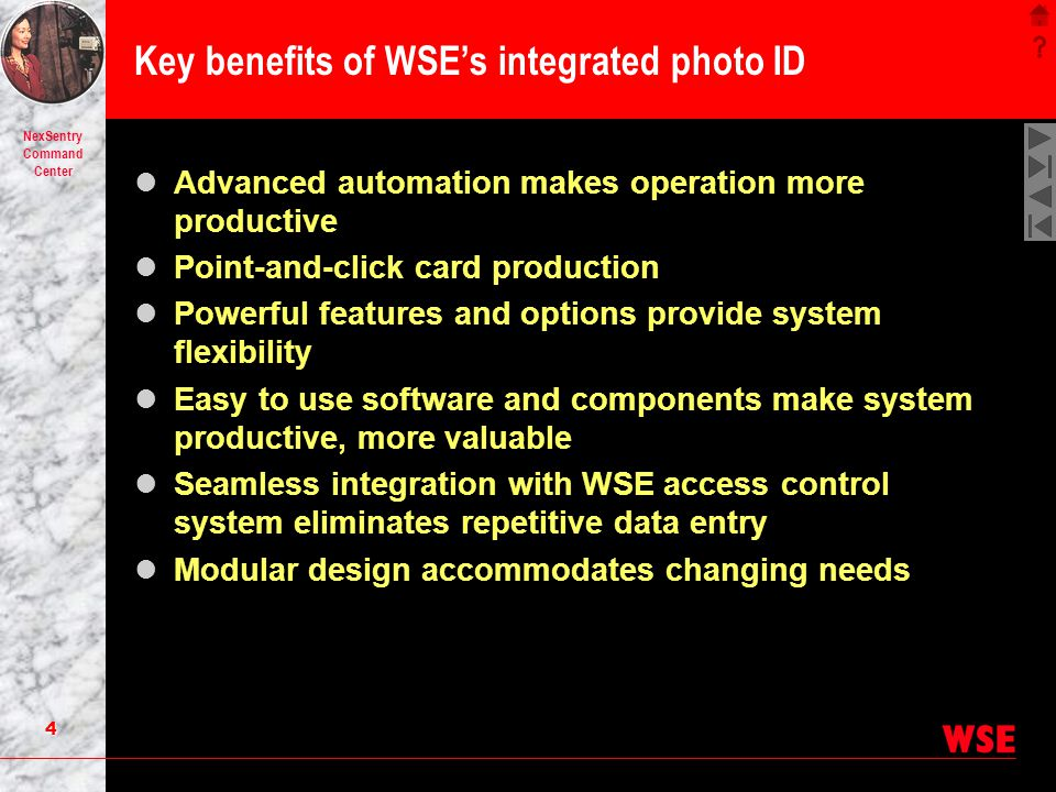 Key benefits of WSE's integrated photo ID