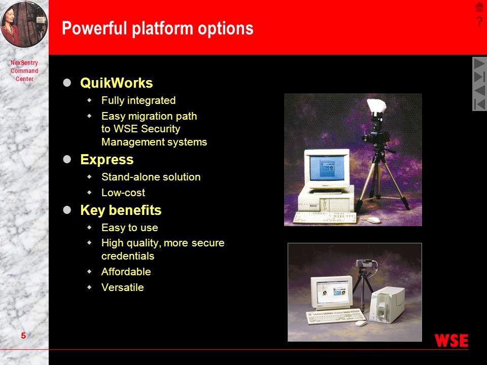 Powerful platform options