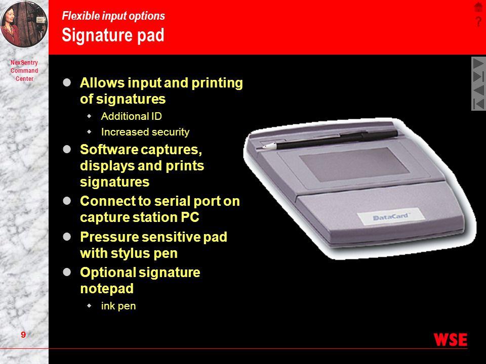 Flexible input options Signature pad