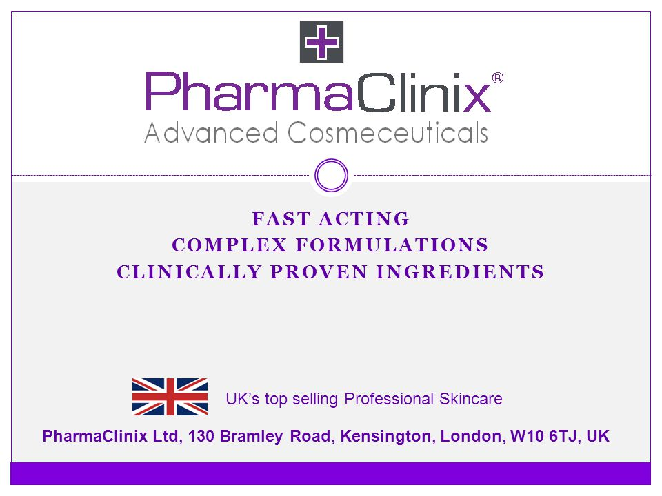 Fast acting Complex formulations Clinically proven ingredients