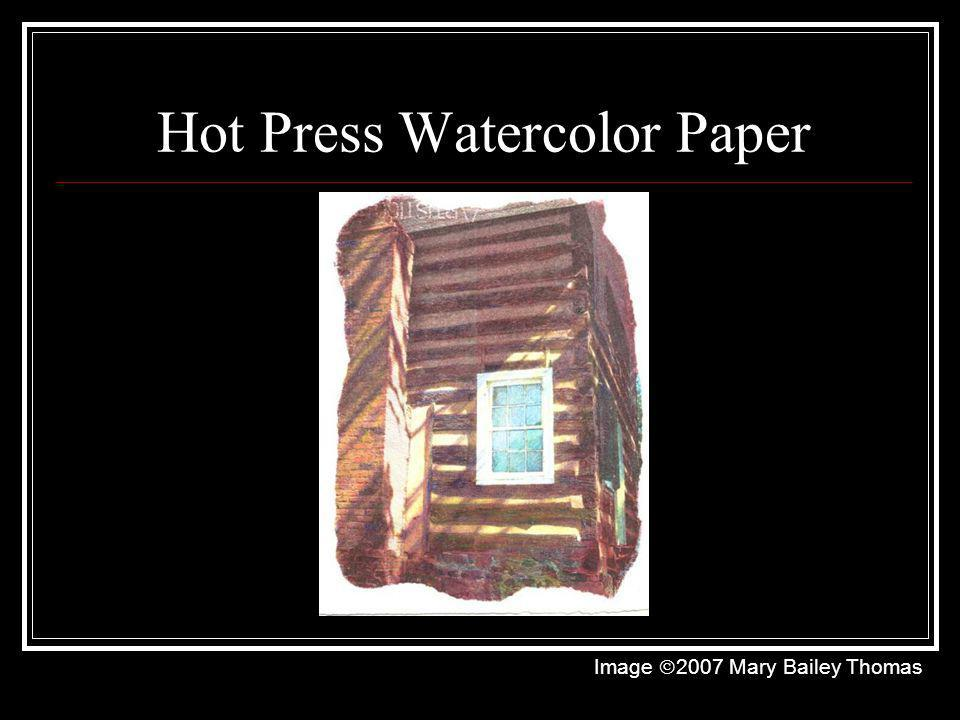 Hot Press Watercolor Paper
