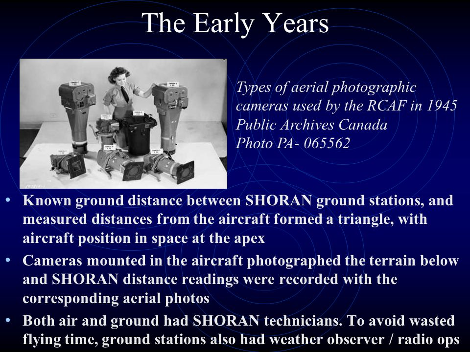 The Early Years Types of aerial photographic cameras used by the RCAF in 1945 Public Archives Canada Photo PA- 065562.