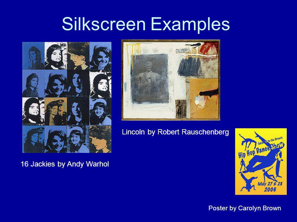 Silkscreen Examples Lincoln by Robert Rauschenberg