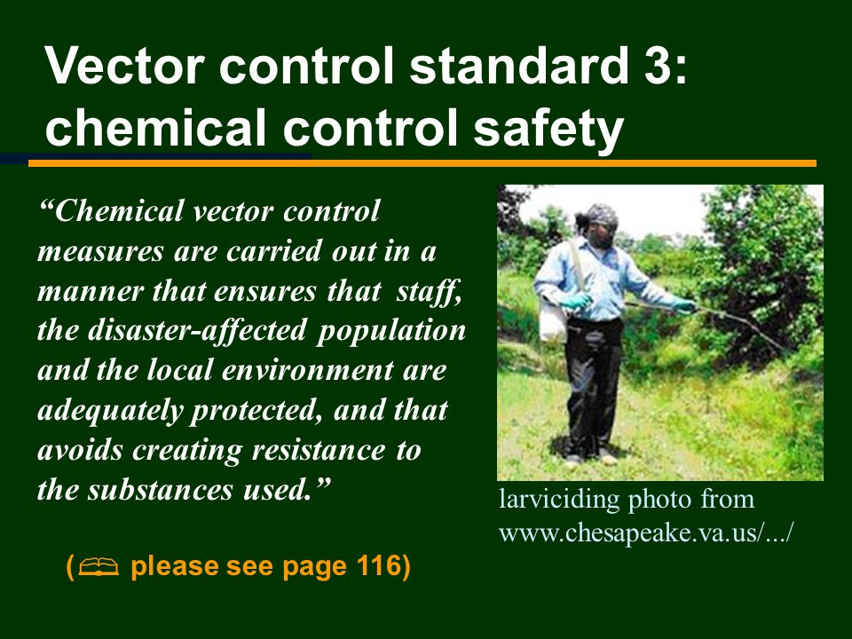 Vector control standard 3: chemical control safety